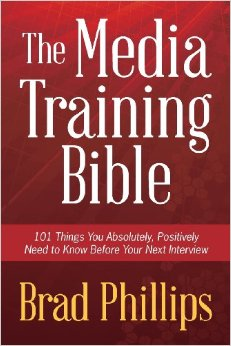 The Media Training Bible